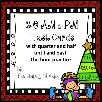 AM and PM Task Cards with half and quarter hour review