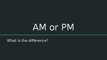AM or PM Powerpoint