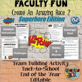 AMAZING RACE II SUPER HERO VERSION FACULTY FUN!