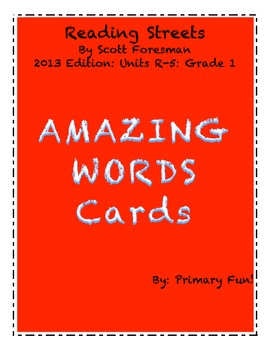 AMAZING WORD CARDS- Reading Street First Grade (2013 Edition)