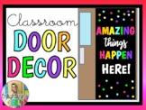 AMAZING things HAPPEN here! (Door Display/Bulletin Board Kit)