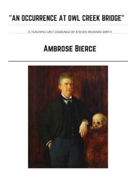 "AMBROSE BIERCE'S ""AN OCCURRENCE AT OWL CREEK BRIDGE"""