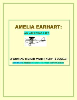 AMELIA EARHART: AN AMAZING LIFE: A SCIENCE/ AVIATION  ACTIVITY