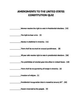 AMENDMENTS TO THE UNITED STATES CONSTITUTION QUIZ