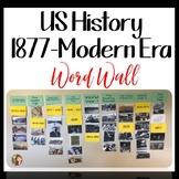 AMERICAN HISTORY 1877 TO THE MODERN ERA WORD WALL
