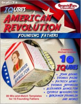 AMERICAN REVOLUTION: Founding Fathers—10 IQubes—80 Mix-&-M