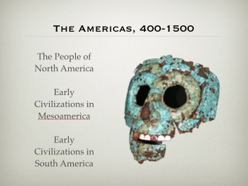 AMERICAS, 400-1500: LECTURES ON NORTH AMERICA, MESOAMERICA