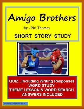 AMIGO BROTHERS Quiz and Word Study