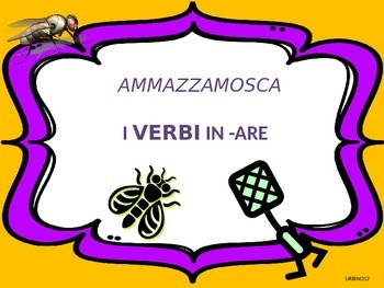 ITALIAN GAME: AMMAZZAMOSCA  - ARE VERBS