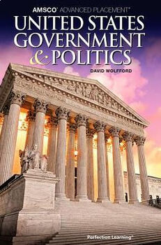 AMSCO AP United States Government & Politics (Wolfford) Ch. 10 Reading Guide