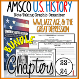 AMSCO U.S. History Graphic Organizer Chapter 22, 23, 24 (WWI, 20's, Depression)