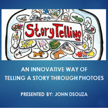 AN INNOVATIVE WAY OF TELLING A STORY THROUGH PHOTOS