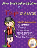 AN INTRODUCTION TO TAP DANCE