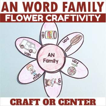 AN Word Family Flower Craft or Center