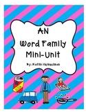 AN Word Family Mini Literacy Unit