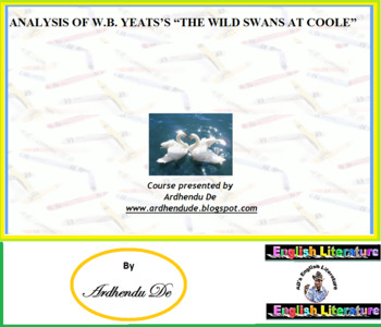 """ANALYSIS OF W.B. YEATS'S """"THE WILD SWANS AT COOLE"""""""