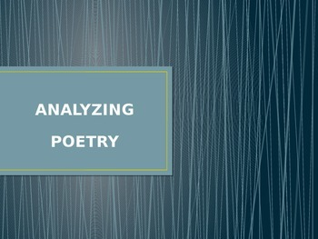 ANALYZING POETRY, POETRY TERMINOLOGY