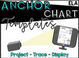 ANCHOR CHART TEMPLATES - VOL 1
