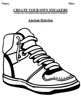 ANCIENT BABYLON Design your own sneaker and writing worksheet