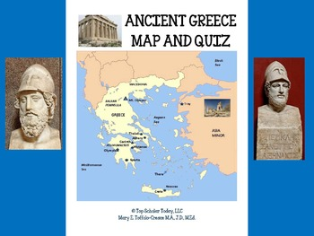 ANCIENT GREECE MAP AND MAP QUIZ by Top Scholar Today | TpT