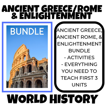 ANCIENT GREECE, ROME, ENLIGHTENMENT & READING AND WRITING