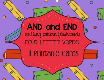 AND & END Spelling Pattern Flashcards