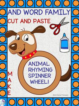 """AND Word Family """"Cut and Paste"""" (Rhyming Spinner Wheel)"""