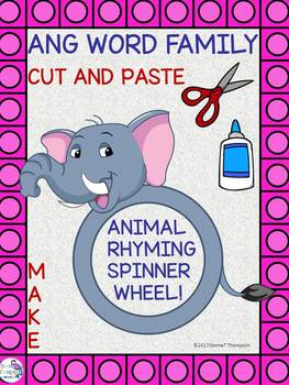 "ANG Word Family ""Cut and Paste"" (Rhyming Spinner Wheel)"