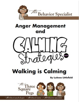 ANGER MANAGEMENT Walking is Calming
