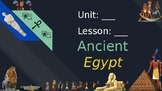 ANCIENT EGYPT- CUSTOMIZABLE Powerpoint Mini Lesson (Gradua