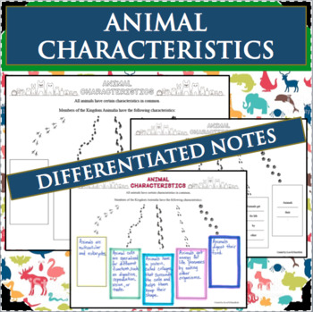 ANIMAL CHARACTERISTICS Interactive Notes Differentiated Life Science Biology
