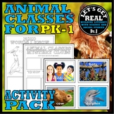 ANIMAL CLASSES FOR GRADES PK-1: ACTIVITY PACK