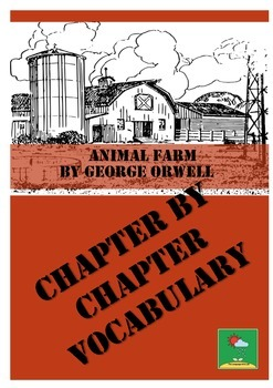 ANIMAL FARM ~ VOCABULARY LISTS