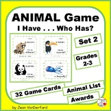 IDENTIFY ANIMALS ... I Have ... Who Has?    Set 2 ... Grades 2-3 Game