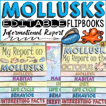 ANIMAL INFORMATIONAL REPORTS: MOLLUSKS: RESEARCH TEMPLATES