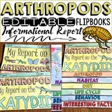 ANIMAL REPORT: ARTHROPODS: INFORMATIONAL REPORTS: RESEARCH TEMPLATES