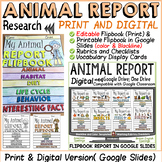 ANIMAL REPORT: PRINT & DIGITAL RESEARCH TEMPLATES: GOOGLE CLASSROOM