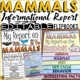 ANIMAL REPORT: MAMMALS: INFORMATIONAL REPORT: RESEARCH TEMPLATES