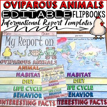 ANIMAL REPORT: OVIPAROUS ANIMALS: INFORMATIONAL REPORTS: RESEARCH TEMPLATES
