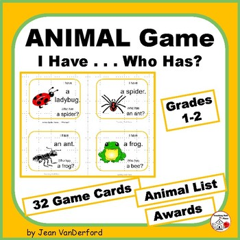 IDENTIFY ANIMALS ... I Have ... Who Has? Set 1 ... Grades 1-2 Game