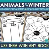 ANIMALS IN WINTER | Graphic Organizers for Reading | Readi