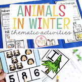 ANIMALS IN WINTER THEME ACTIVITIES FOR PRESCHOOL, PRE-K AND KINDERGARTEN