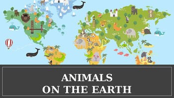 ANIMALS ON THE EARTH