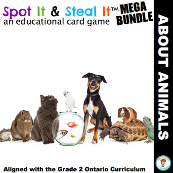 ANIMALS Spot It & Steal It (Ontario Curriculum - GROWTH AND CHANGES IN ANIMALS)