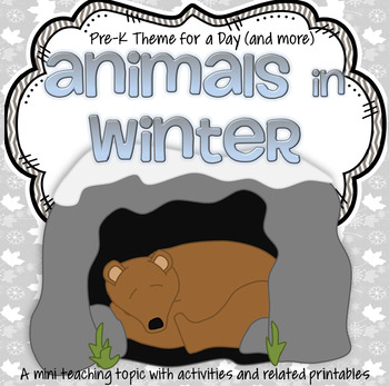 ANIMALS in WINTER Activities and Centers for Preschool and Pre-K