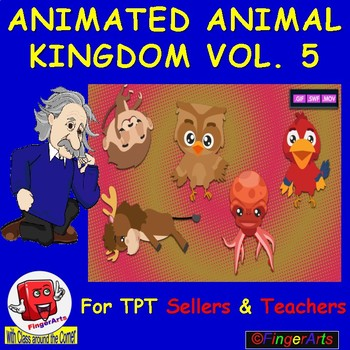 ANIMATED ANIMAL KINGDOM VOL 5 BY COMIC TOONS for TPT Sellers / Teachers
