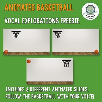 ANIMATED Basketball Vocal Explorations FREEBIE
