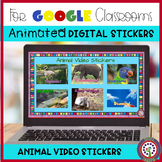 ANIMATED Digital Animal Video Stickers for Google Classrom