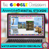 ANIMATED Digital Stickers - Animals - for Google Classrom