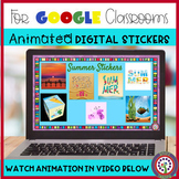 ANIMATED Digital Summer Stickers for Google Classroom - Di